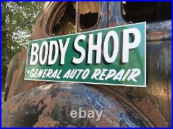 Antique Vintage Old Style Body Shop Gas Oil Sign