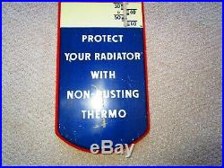 Vintage Early Thermo Denatured Alcohol Radiator Metal Thermometer Sign Gas Oil